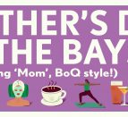 Large white text: Mother's Day, By the Bay, celebrating 'mom', BoQ style. With illustrated images of flowers, spa, yoga, cocktails and shopping bags.