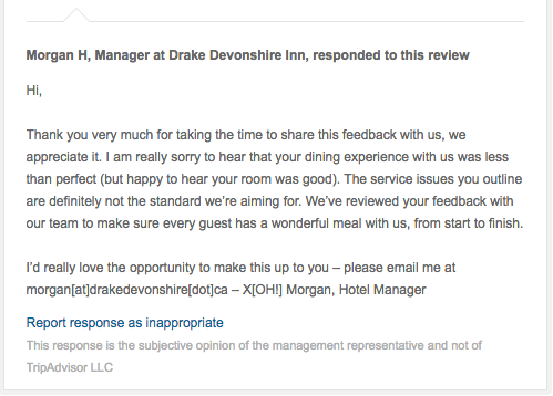 A great example of management at the Drake Devonshire taking a step to let a customer know their feedback is valued.