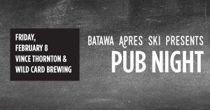 apres ski pub night batawa ski hill