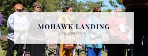 mohawk landing celebration