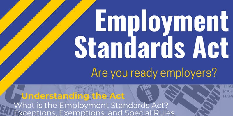 Employment Standards Act Information Session poster