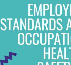 Poster that says, Employment Standards Act & Occupational Health & Safety Act