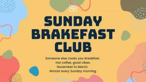 brake room sunday brakefast club