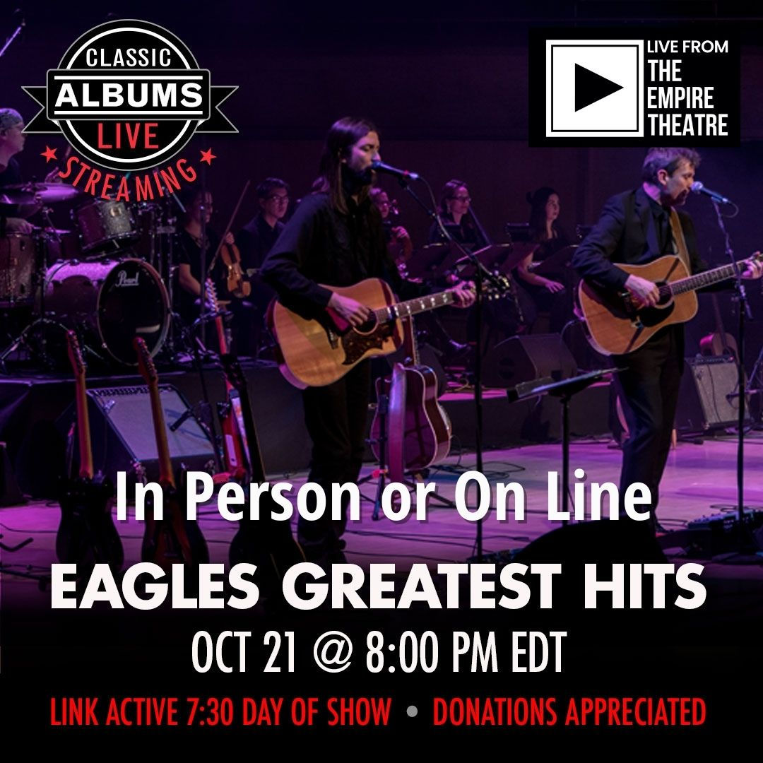 Classic Albums Live - The Eagles Greatest Hits