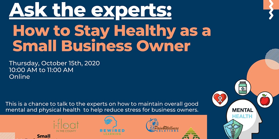 Ask the Experts: How to Stay Healthy as a Small Business Owner
